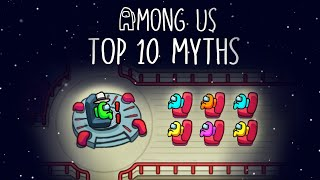 Top 10 Mythbusters in Among Us | Among Us Myths #2