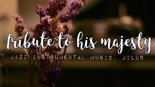 JiLUS - Tribute To His Majesty [Official Audio]