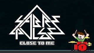 Saberpulse - Close To Me On Drums -- The8BitDrummer