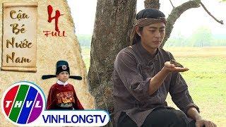 THVL   Cổ tích Việt Nam: Cậu bé nước Nam - Tập 4 FULL