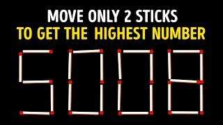 15 Tricky Matchstick Puzzles Only Brilliant Minds Can Solve