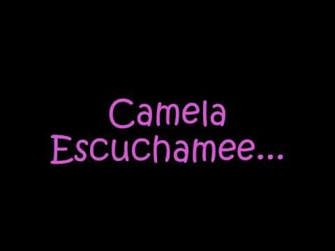 Camela - Escuchame