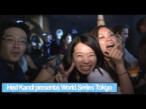 Hed Kandi presents World Series Tokyo at W Hotel