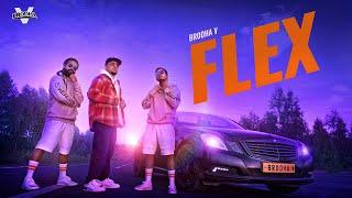Flex – Brodha V Video HD