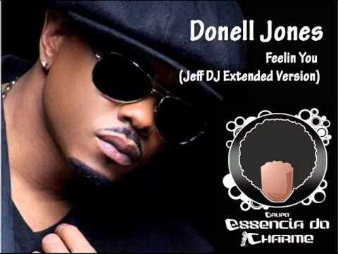 Donell Jones - Feelin You (Jeff DJ Ext Version)