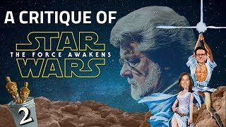 A Critique of Star Wars: The Force Awakens - Part 2