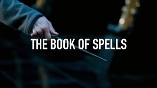 """Harry Potter and """"The Book of Spells"""" // Supercut"""