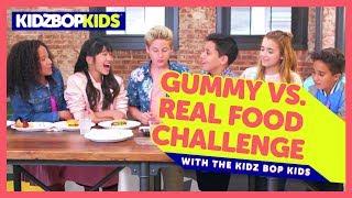 The Gummy vs. Real Food Challenge with The KIDZ BOP Kids