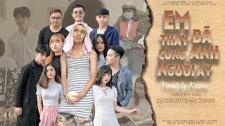 PARODY MV - EM ĐÃ THẤY ANH CÙNG NGƯỜI ẤY - HƯƠNG GIANG (#EDTACNA) (#ADODDA2)