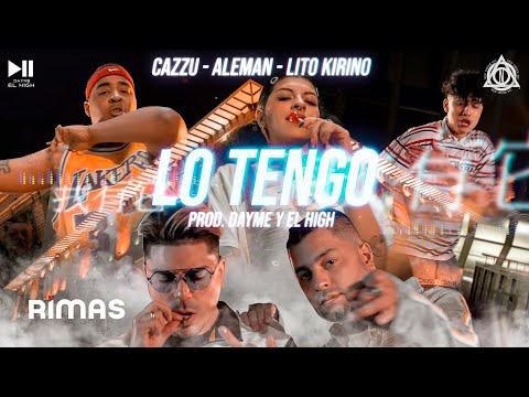 Cazzu x Alemán x Dayme y El High x Lito Kirino - Lo Tengo   (Video Oficial)