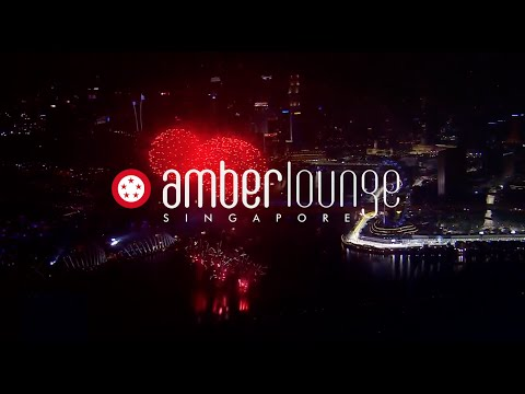 OFFICIAL VIDEO: AMBER LOUNGE SINGAPORE 2015