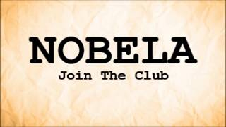 NOBELA (Lyrics) -Join The Club