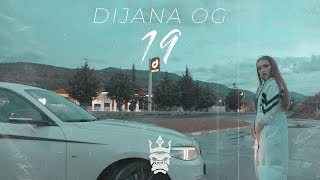 Dijana OG – 19 ( Official Video ) ( Prod. By Fleggma )