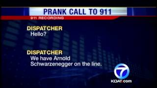 Prank 911 caller pretends to be Schwarzenegger
