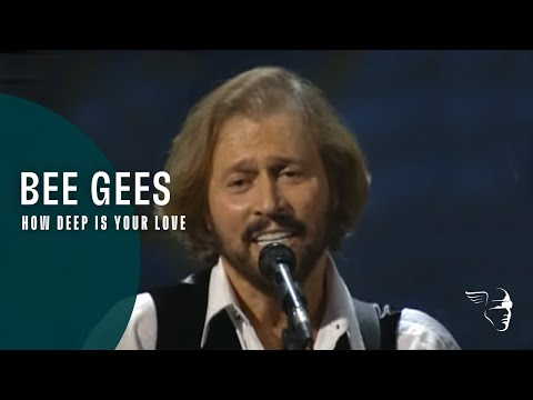 Bee Gees - How Deep Is Your Love (From