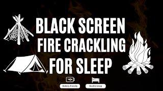 Crackling Fireplace sounds for deep sleep ✓ Sleep, Study, Relax, Insomnia [BLACK SCREEN]