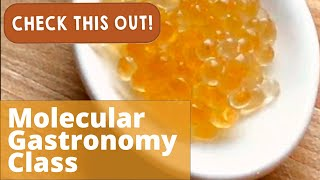Molecular Gastronomy Class | Check This Out! video