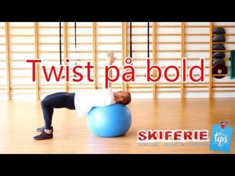 Skitræning - Øvelser til skiferie # 6 af 7 - Twist på bold - Skiferietips.dk