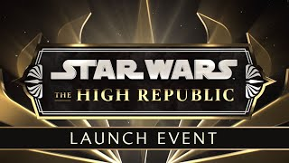 Star Wars: The High Republic | Live Stream Launch Event