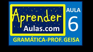 GRAM�TICA - AULA 6 - PARTE 4 - ADV�RBIOS