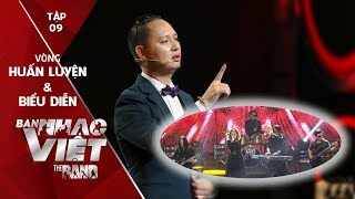 BAN NHẠC VIỆT 2017   Tập 9 Full HD: Nguyễn Hải Phong thừa nhận An Nam giỏi hơn ban nhạc của mình