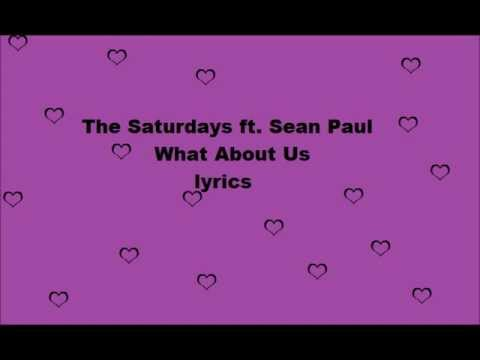 Baixar the saturdays ft sean paul what about us lyrics