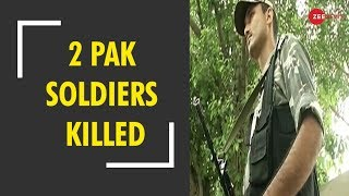 Breaking News: 2 Pakistani soldiers killed in retaliatory action by Indian Army in J&K