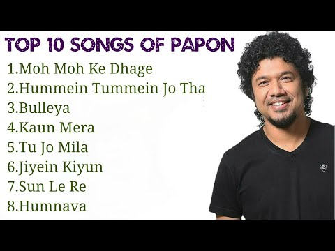 Papon Top 10 Songs | Best Songs | Jukebox
