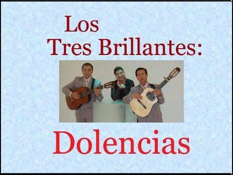 Los Tres Brillantes:  Dolencias  -  (letra y acordes)