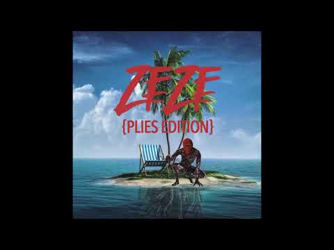 Plies - ZEZE Remix (Plies Edition) Kodak Black feat. Travis Scott & Offset