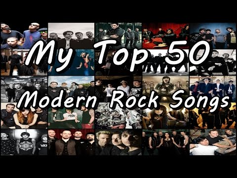 My Top 50 Modern Rock Songs