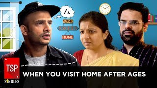 TSP Singles || When You Visit Home After Ages