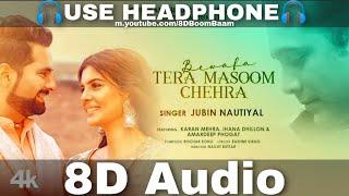 Bewafa Tera Masoom Chehra (8D AUDIO) – Rochak Kohli Video HD