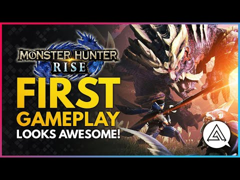 Monster Hunter Rise | First Gameplay Looks Amazing! New Moves, Monsters & More!