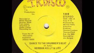HERMAN KELLY DANCE TO THE DRUMMER'S BEAT