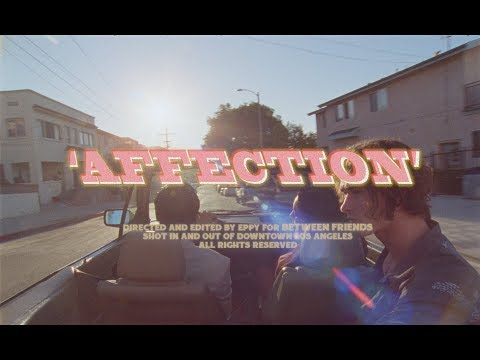 BETWEEN FRIENDS - affection (Official Video)