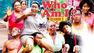 WHO AM I 2 - 2018 LATEST NIGERIAN NOLLYWOOD MOVIES