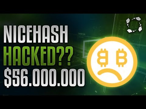 Nicehash HACKED?! $56.000.000 (4.4K+ BTC) #CONFIRMED