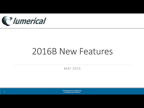 Lumerical 2016b Release: Overview