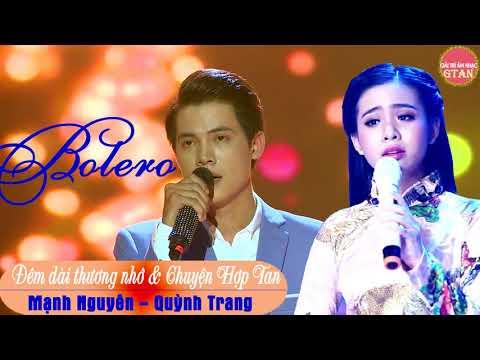 Solo cùng Bolero 2017 | [Tập 6]Chủ Đề: Đêm dài thương nhớ & Chuyện Hợp Tan- Mạnh Nguyên, Quỳnh Trang