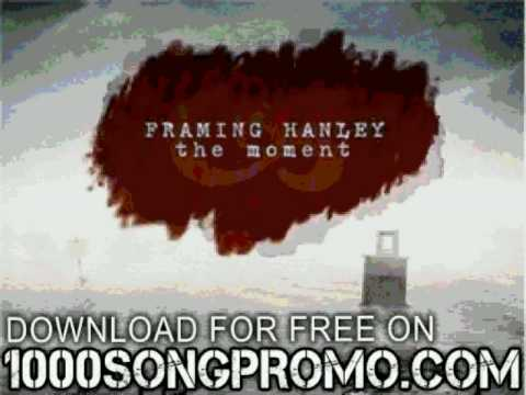 framing hanley - Count Me In - The Moment