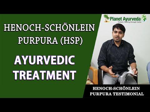 Successful Treatment of Henoch-Schönlein Purpura (HSP) In Ayurveda- Real Testimonial