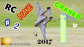 RC PLANE CRASHES & MISHAPS COMPILATION # 2 - TBOBBORAP1 - 2017