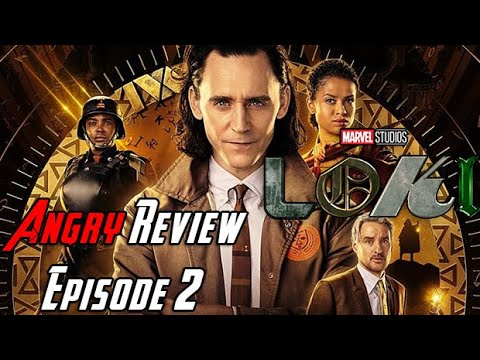 Loki Episode 2 - Angry Review!