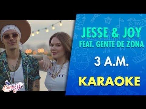 Jesse & Joy - 3 A.M. feat. Gente De Zona  (Karaoke) | CantoYo