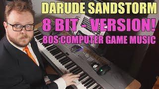 Darude Sandstorm 8 bit Version - as 80s Computer Game Music