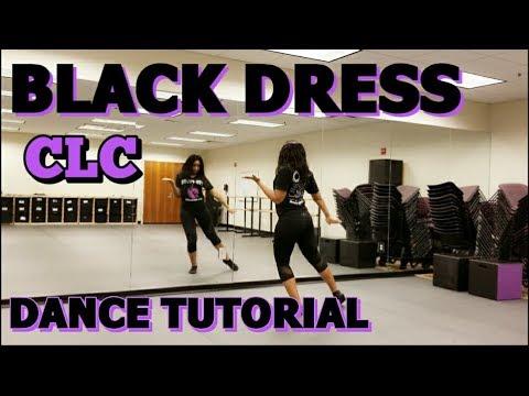 CLC (씨엘씨) _ BLACK DRESS - FULL DANCE TUTORIAL