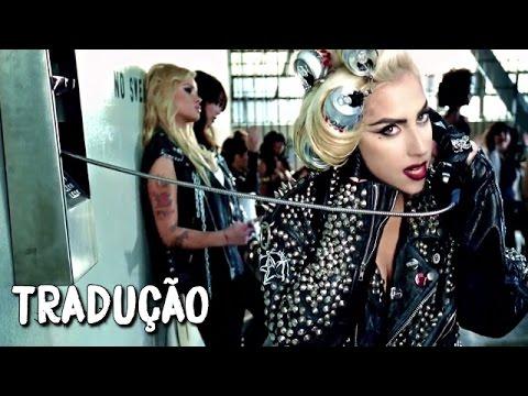 Lady Gaga - Telephone (ft. Beyoncé) [Legendado / Tradução]