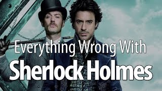 Everything Wrong With Sherlock Holmes in 13 Minutes Or Less
