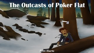 Learn English Through Story - The Outcasts of Poker Flat by Bret Harte